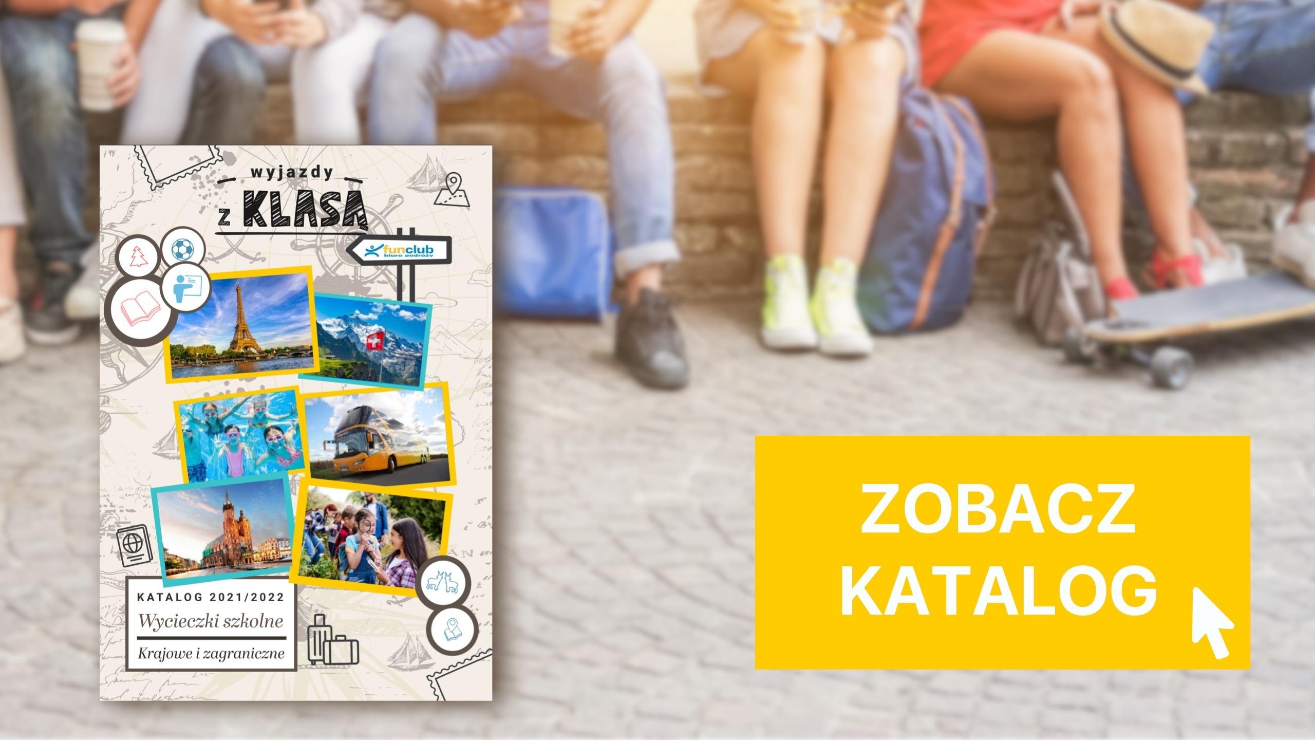 Katalog wycieczki szkolne 2021 2022